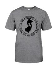 CALIFORNIA GIRL LIVING IN NEW JERSEY WORLD Classic T-Shirt thumbnail
