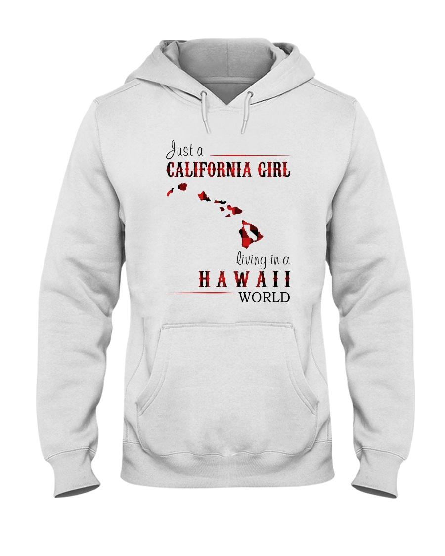 JUST A CALIFORNIA GIRL IN A HAWAII WORLD Hooded Sweatshirt