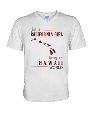 JUST A CALIFORNIA GIRL IN A HAWAII WORLD V-Neck T-Shirt thumbnail