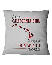 JUST A CALIFORNIA GIRL IN A HAWAII WORLD Square Pillowcase thumbnail