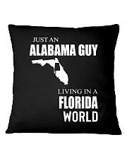 JUST AN ALABAMA GUY IN A FLORIDA WORLD Square Pillowcase thumbnail