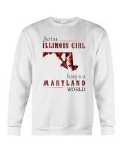 JUST AN ILLINOIS GIRL IN A MARYLAND WORLD Crewneck Sweatshirt thumbnail