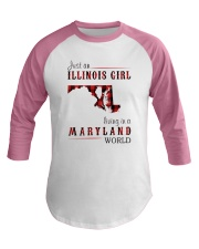 JUST AN ILLINOIS GIRL IN A MARYLAND WORLD Baseball Tee thumbnail
