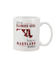 JUST AN ILLINOIS GIRL IN A MARYLAND WORLD Mug thumbnail