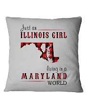 JUST AN ILLINOIS GIRL IN A MARYLAND WORLD Square Pillowcase thumbnail