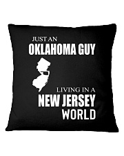 JUST AN OKLAHOMA GUY IN A NEW JERSEY WORLD Square Pillowcase thumbnail