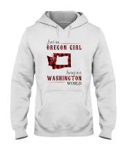 JUST AN OREGON GIRL IN A WASHINGTON WORLD Hooded Sweatshirt front