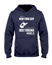 JUST A NEW YORK GUY IN A WEST VIRGINIA WORLD Hooded Sweatshirt front