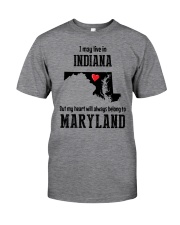 LIVE IN INDIANA BUT BELONG TO MARYLAND Classic T-Shirt thumbnail