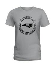 MASSACHUSETTS GIRL LIVING IN NORTH CAROLINA WORLD Ladies T-Shirt thumbnail