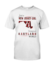 JUST A NEW JERSEY GIRL IN A MARYLAND WORLD Classic T-Shirt front