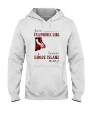 JUST A CALIFORNIA GIRL IN A RHODE ISLAND WORLD Hooded Sweatshirt front