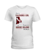 JUST A CALIFORNIA GIRL IN A RHODE ISLAND WORLD Ladies T-Shirt thumbnail