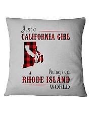 JUST A CALIFORNIA GIRL IN A RHODE ISLAND WORLD Square Pillowcase thumbnail