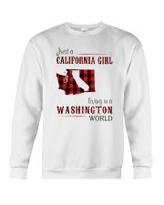 JUST A CALIFORNIA GIRL IN A WASHINGTON WORLD Crewneck Sweatshirt thumbnail