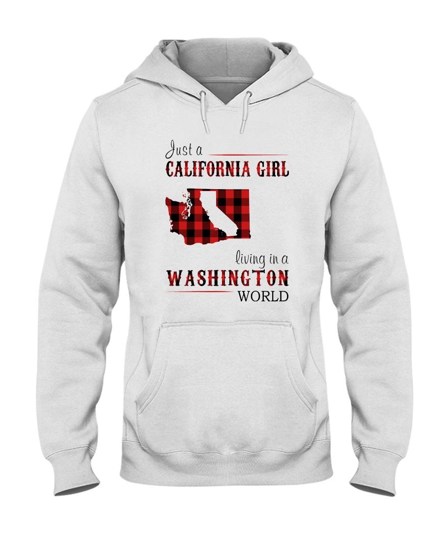 JUST A CALIFORNIA GIRL IN A WASHINGTON WORLD Hooded Sweatshirt