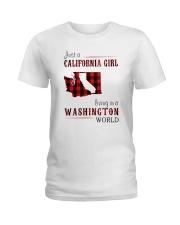 JUST A CALIFORNIA GIRL IN A WASHINGTON WORLD Ladies T-Shirt thumbnail