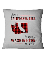 JUST A CALIFORNIA GIRL IN A WASHINGTON WORLD Square Pillowcase thumbnail