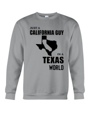 JUST A CALIFORNIA GUY IN A TEXAS WORLD Crewneck Sweatshirt thumbnail