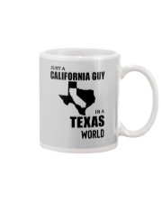 JUST A CALIFORNIA GUY IN A TEXAS WORLD Mug thumbnail