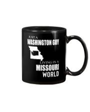 JUST A WASHINGTON GUY IN A MISSOURI WORLD Mug thumbnail
