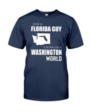 JUST A FLORIDA GUY IN A WASHINGTON WORLD Classic T-Shirt thumbnail