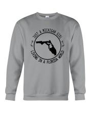 MICHIGAN GIRL LIVING IN FLORIDA WORLD Crewneck Sweatshirt thumbnail