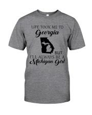 LIFE TOOK ME TO GEORGIA - MICHIGAN Classic T-Shirt thumbnail