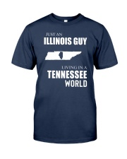 JUST AN ILLINOIS GUY IN A TENNESSEE WORLD Classic T-Shirt thumbnail