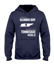 JUST AN ILLINOIS GUY IN A TENNESSEE WORLD Hooded Sweatshirt front