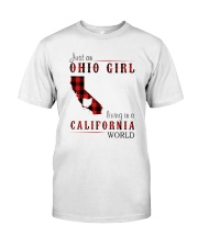 JUST AN OHIO GIRL IN A CALIFORNIA WORLD Classic T-Shirt front