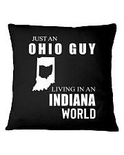 JUST AN OHIO GUY IN AN INDIANA WORLD Square Pillowcase thumbnail