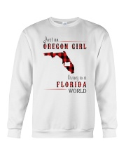 JUST AN OREGON GIRL IN A FLORIDA WORLD Crewneck Sweatshirt thumbnail
