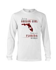 JUST AN OREGON GIRL IN A FLORIDA WORLD Long Sleeve Tee thumbnail