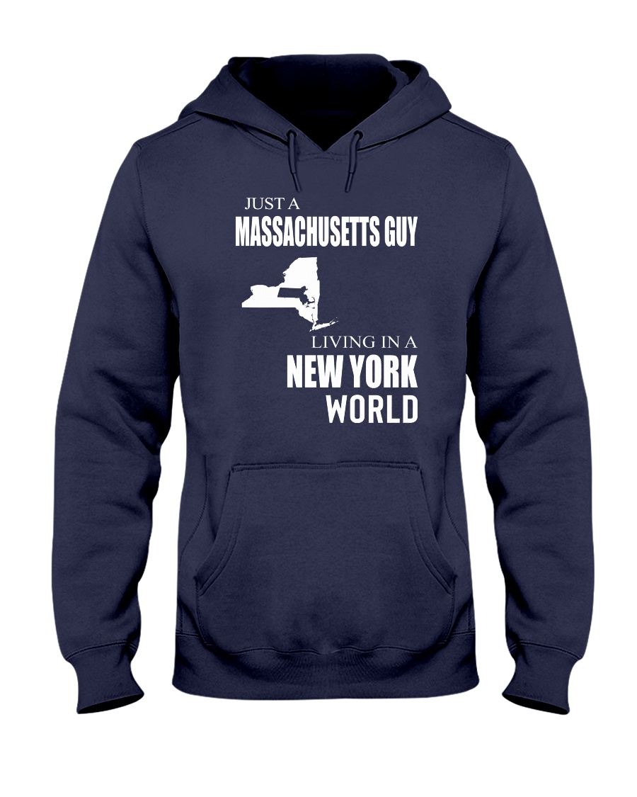 JUST A MASSACHUSETTS GUY IN A NEW YORK WORLD Hooded Sweatshirt