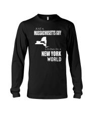 JUST A MASSACHUSETTS GUY IN A NEW YORK WORLD Long Sleeve Tee thumbnail