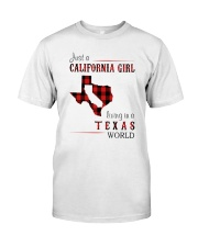 JUST A CALIFORNIA GIRL IN A TEXAS WORLD Classic T-Shirt thumbnail