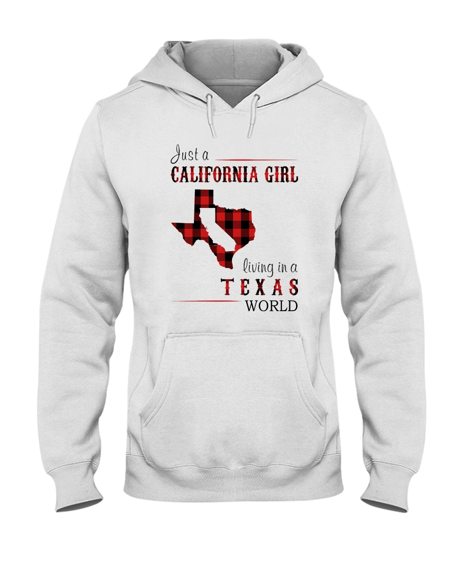 JUST A CALIFORNIA GIRL IN A TEXAS WORLD Hooded Sweatshirt