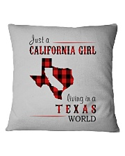 JUST A CALIFORNIA GIRL IN A TEXAS WORLD Square Pillowcase thumbnail