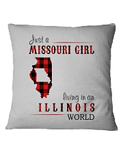 JUST A MISSOURI GIRL IN AN ILLINOIS WORLD Square Pillowcase thumbnail