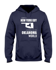 JUST A NEW YORK GUY IN AN OKLAHOMA WORLD Hooded Sweatshirt front