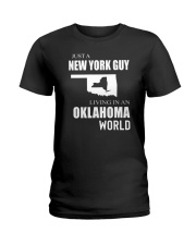 JUST A NEW YORK GUY IN AN OKLAHOMA WORLD Ladies T-Shirt thumbnail