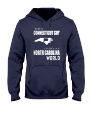 JUST A CONNECTICUT GUY IN A NORTH CAROLINA WORLD Hooded Sweatshirt front