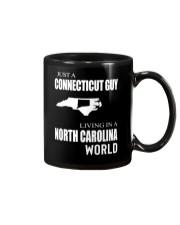 JUST A CONNECTICUT GUY IN A NORTH CAROLINA WORLD Mug thumbnail