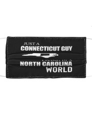 JUST A CONNECTICUT GUY IN A NORTH CAROLINA WORLD Cloth face mask thumbnail