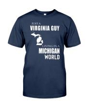 JUST A VIRGINIA GUY IN A MICHIGAN WORLD Classic T-Shirt thumbnail