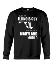 JUST AN ILLINOIS GUY IN A MARYLAND WORLD Crewneck Sweatshirt tile