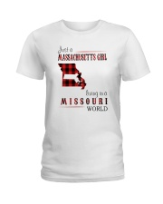 JUST A MASSACHUSETTS GIRL IN A MISSOURI WORLD Ladies T-Shirt tile