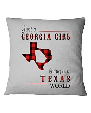 JUST A GEORGIA GIRL IN A TEXAS WORLD Square Pillowcase thumbnail