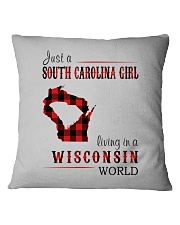 JUST A SOUTH CAROLINA GIRL IN A WISCONSIN WORLD Square Pillowcase thumbnail